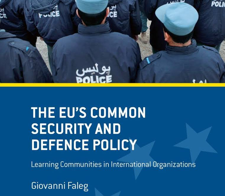 The EU's Common Security and Defence Policy by GiovanniFaleg